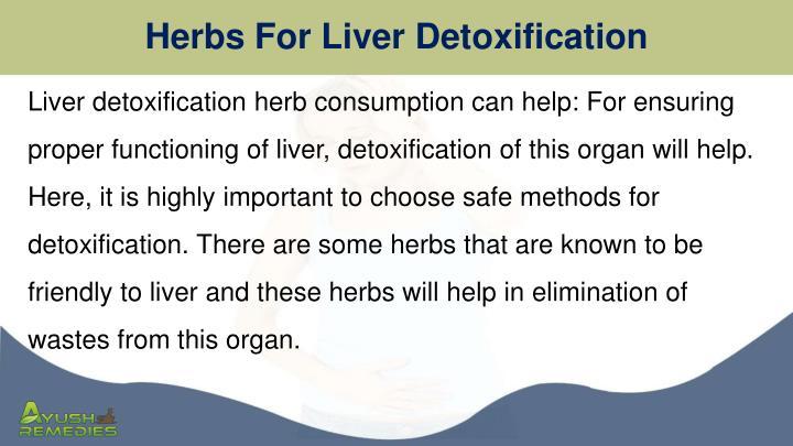 Herbs For Liver Detoxification