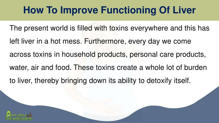 How to improve functioning of liver