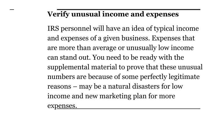 Verify unusual income and expenses