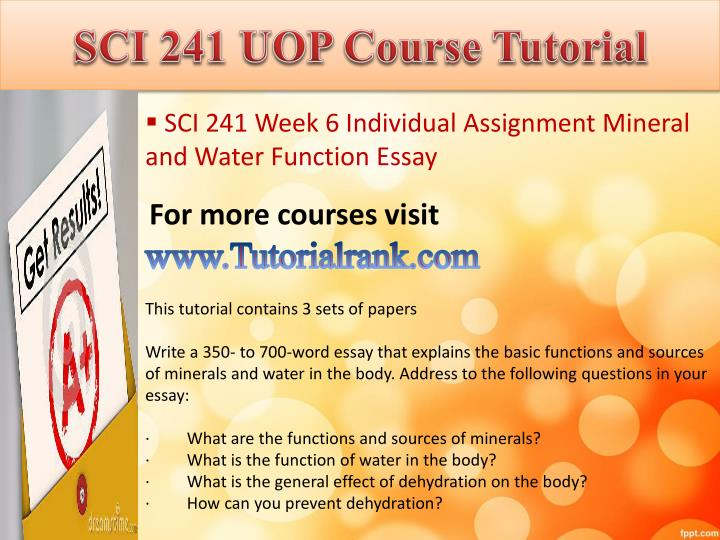 sci 241 week 5 assignment dehydration For more course tutorials visit \nwwwuoptutorialcom\n\nsci 241 week 1 individual assignment individual goal statement\nsci 241 sci 241 uop tutorial.