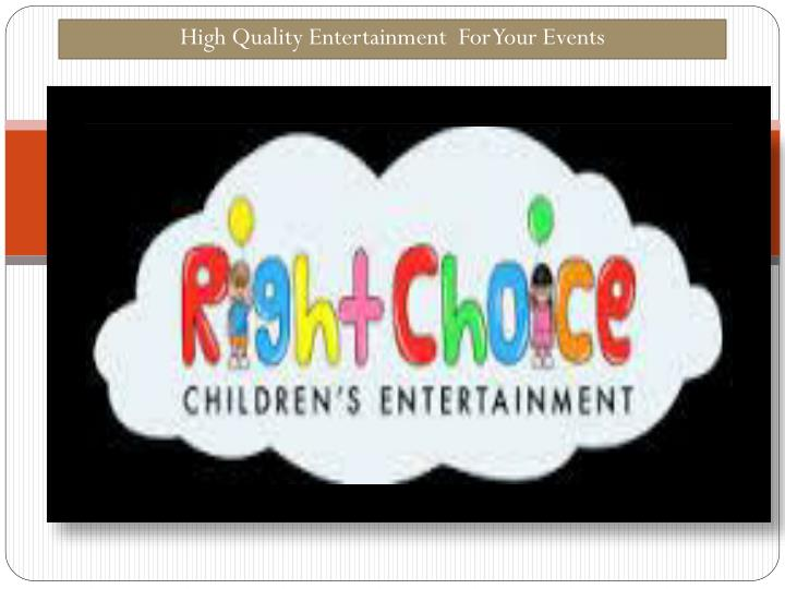 high quality entertainment for your events n.