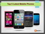 top 5 latest mobile phones