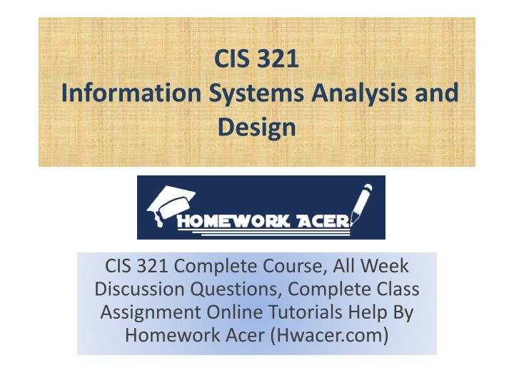 cis 321 information systems analysis and design n.