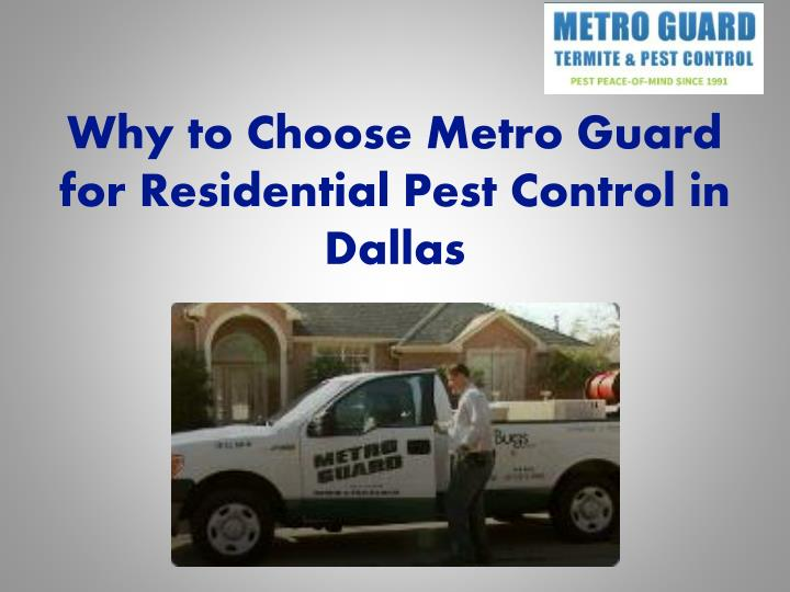 why to choose metro guard for residential pest control in dallas n.