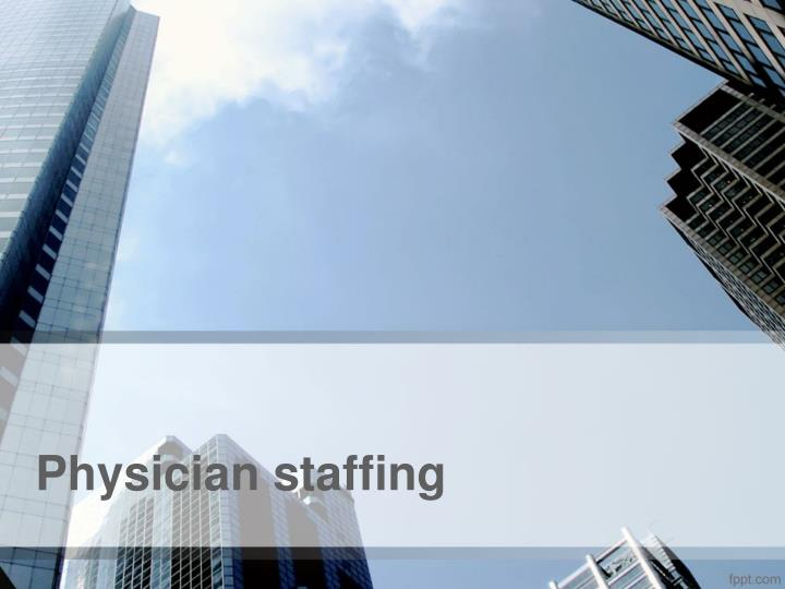 physician staffing n.