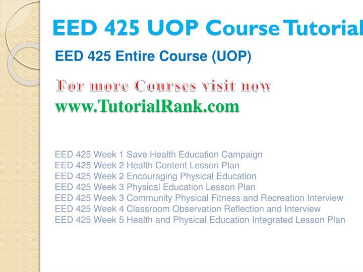 Eed 425 uop course tutorial1