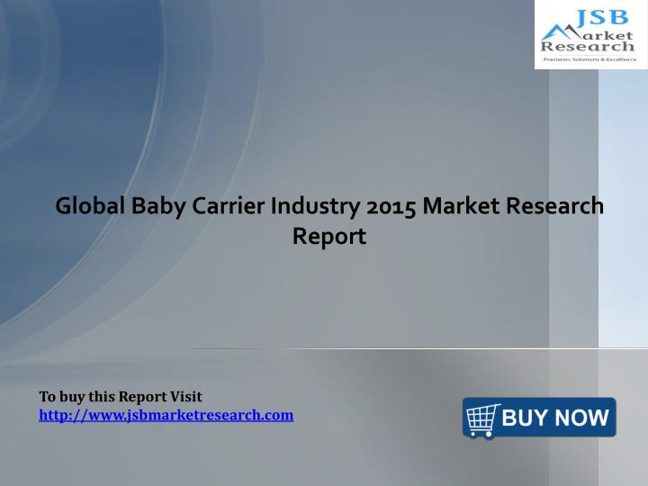 global baby carrier industry 2015 market research report n.