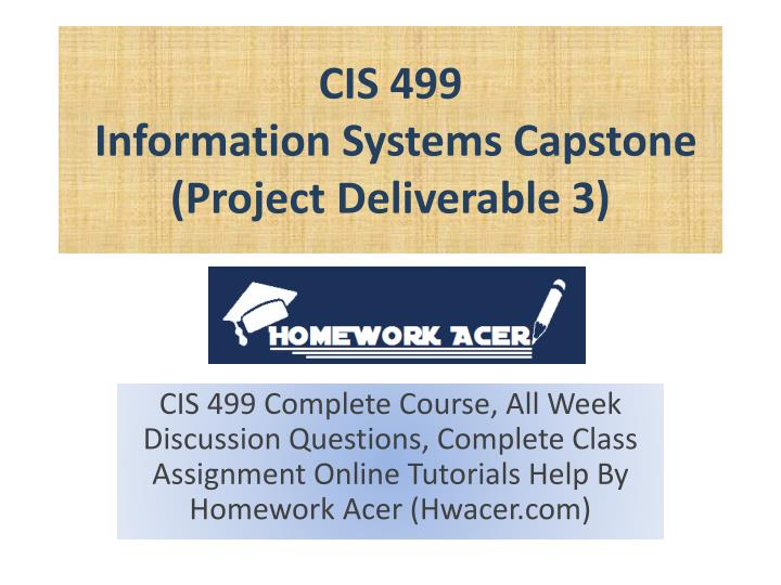 cis 499 information systems capstone project deliverable 3 n.