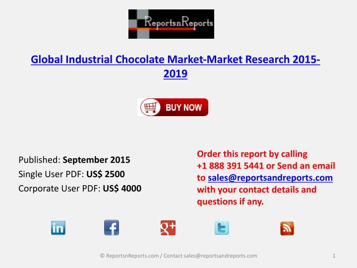 global industrial chocolate market market research 2015 2019 n.