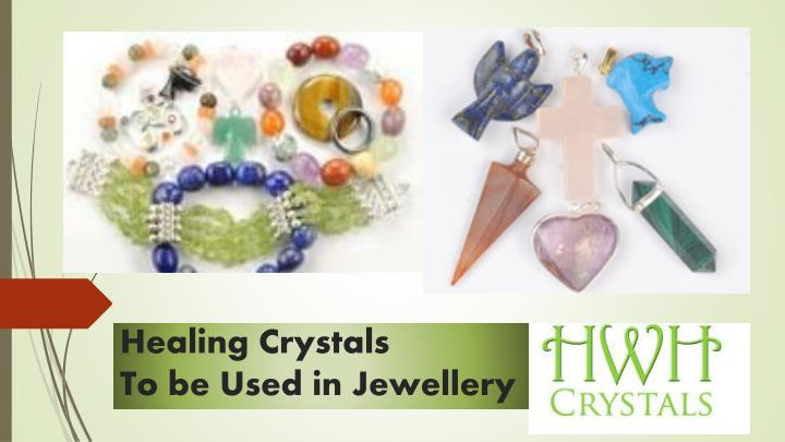 healing crystals to be used in jewellery n.