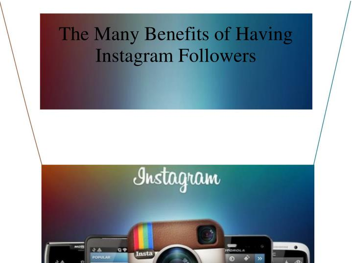 the many benefits of having instagram followers n.