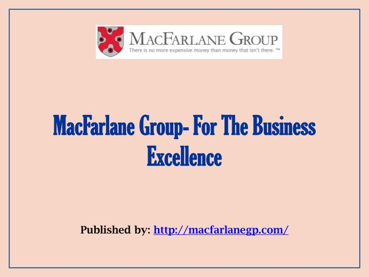macfarlane group for the business excellence n.