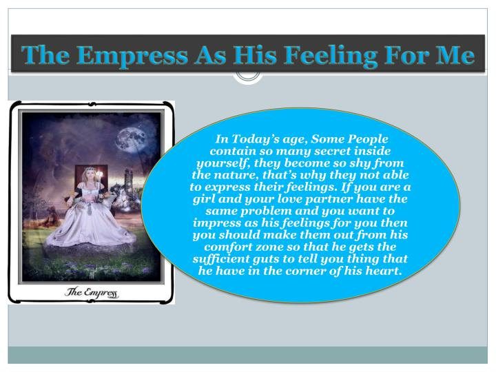 The empress as his feeling for me