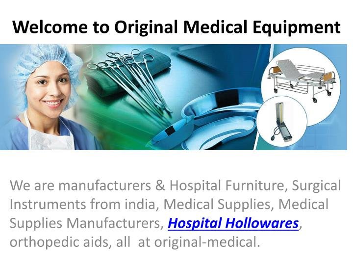welcome to original medical equipment n.