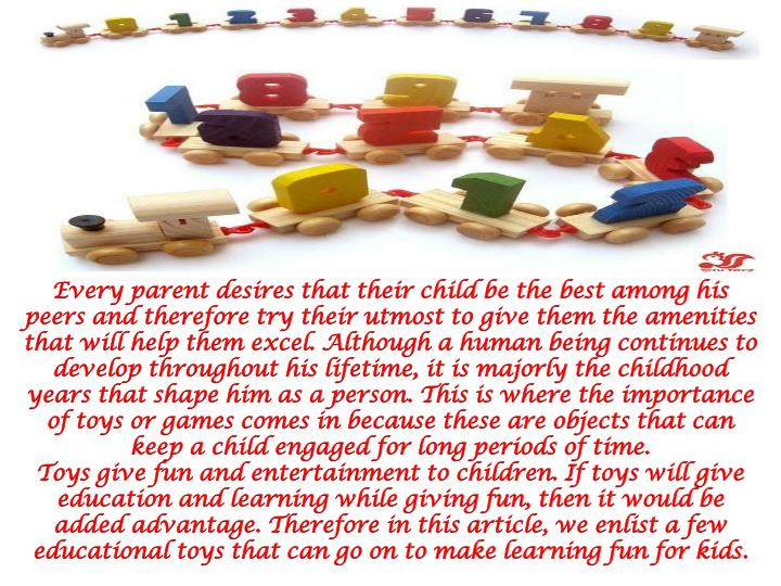 Every parent desires that their child be the best among his peers and therefore try their utmost to ...