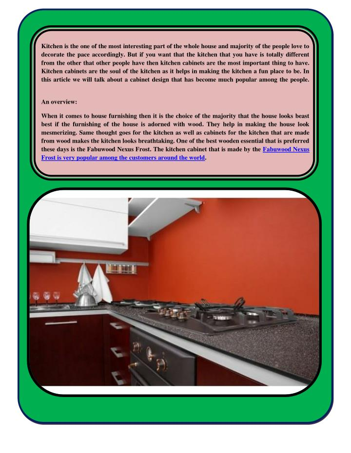Kitchen is the one of the most interesting part of the whole house and majority of the people love t...