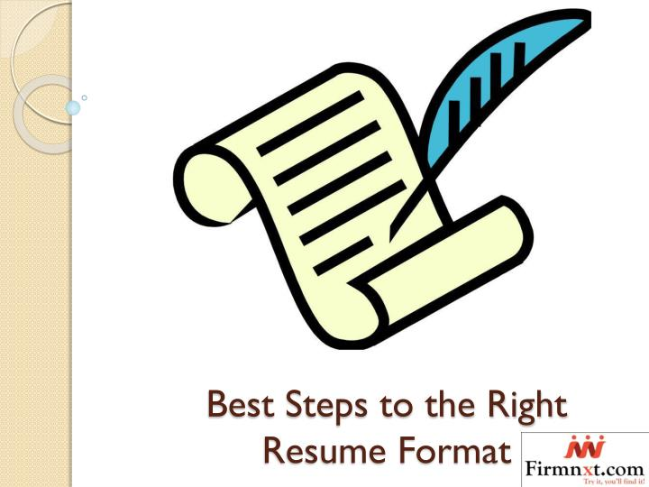 best steps to the right resume format n.