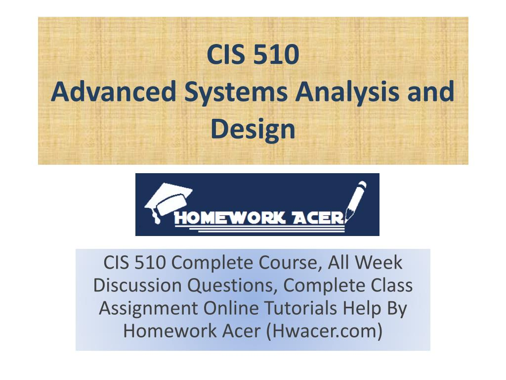 Ppt Cis 510 Strayer Advanced Systems Analysis And Design Powerpoint Presentation Id 7223593