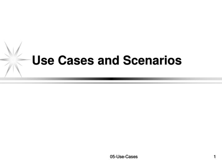 use cases and scenarios n.