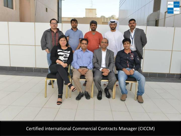 certified international commercial contracts manager ciccm n.