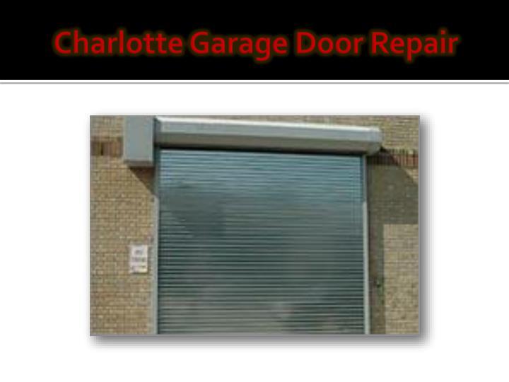 Ppt Garage Door Opener Repair Charlotte Nc Powerpoint