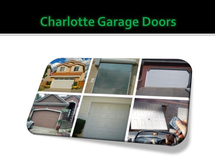 Ppt garage door opener repair charlotte nc powerpoint for Garage doors charlotte nc