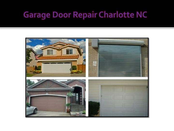 ppt garage door opener repair charlotte nc powerpoint