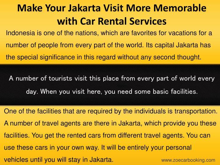 Make Your Jakarta Visit More Memorable with Car Rental Services
