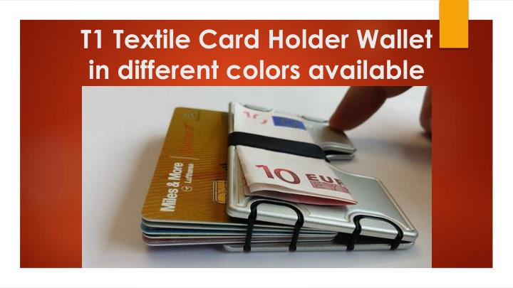 t1 textile card holder wallet in different colors available n.