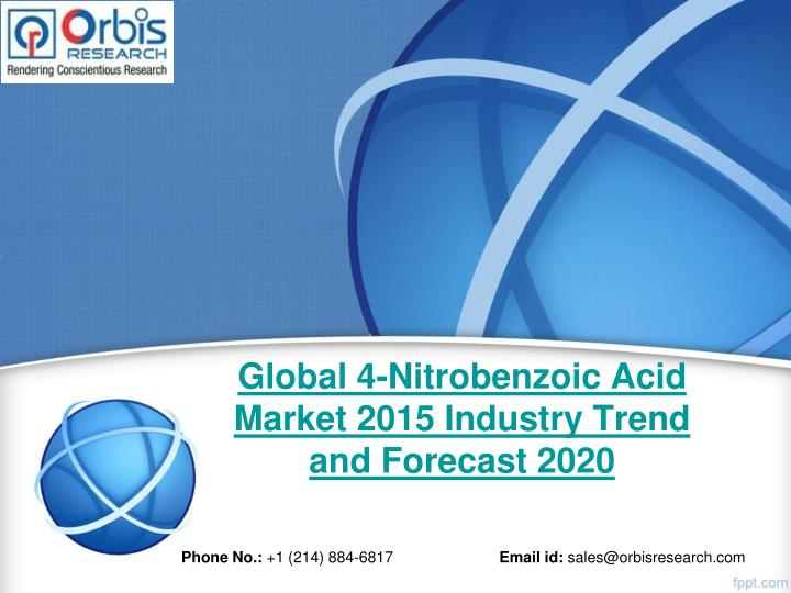 global 4 nitrobenzoic acid market 2015 industry trend and forecast 2020 n.