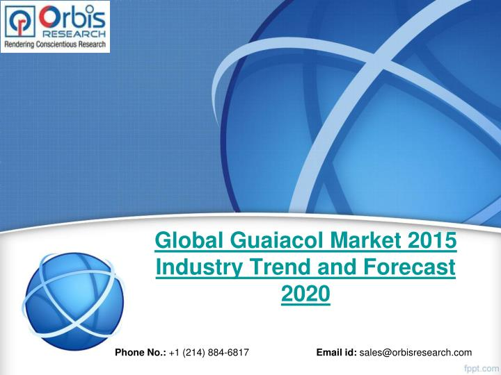 global guaiacol market 2015 industry trend and forecast 2020 n.
