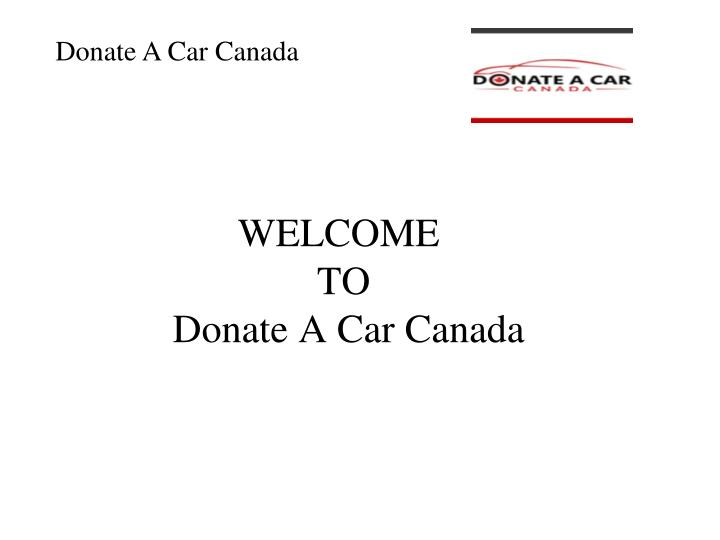 welcome to donate a car canada n.