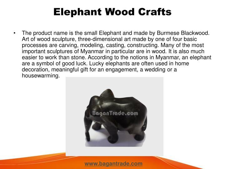 Elephant wood crafts