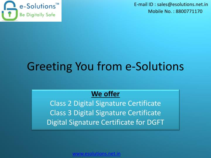 greeting you from e solutions n.