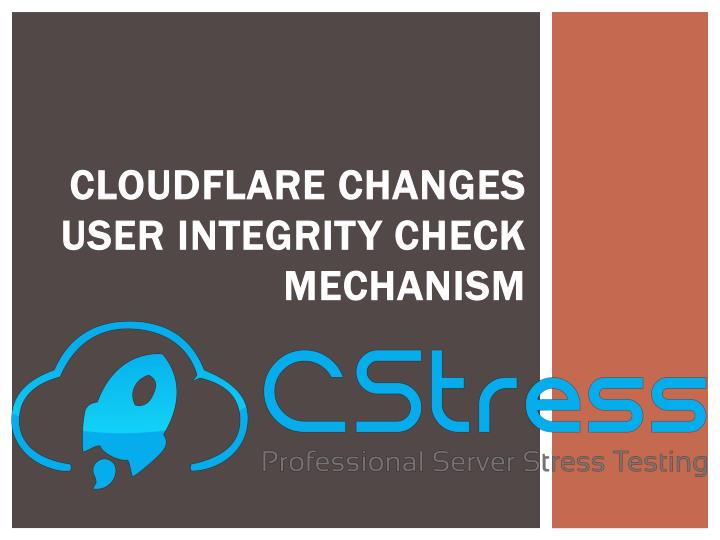 cloudflare changes user integrity check mechanism n.