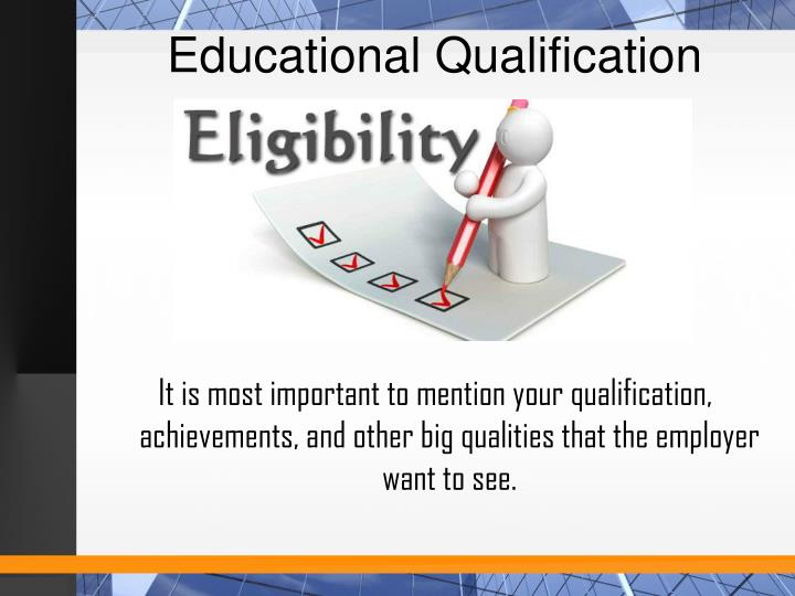 Educational Qualification
