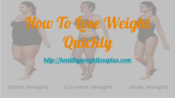 how to lose weight quickly n.