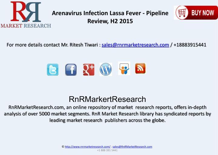 Arenavirus Infection Lassa Fever - Pipeline Review, H2 2015