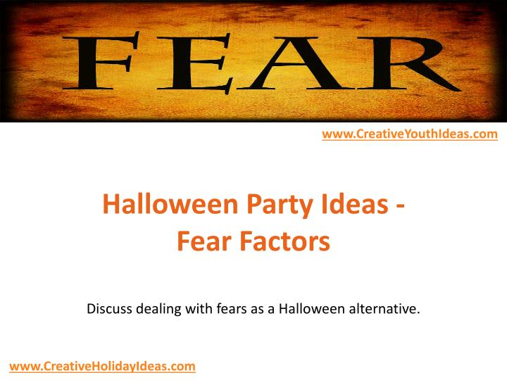 halloween party ideas fear factors n.