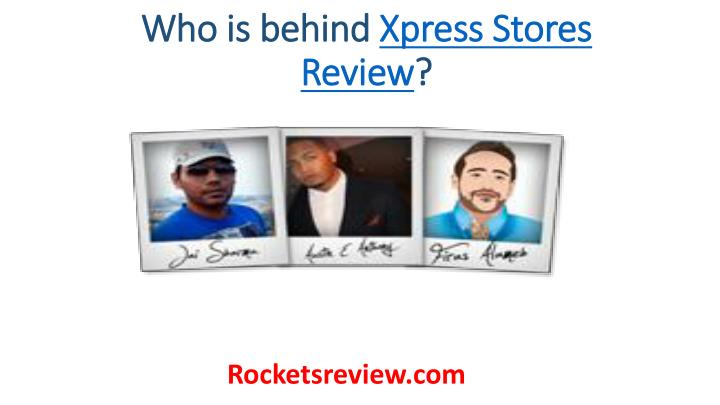 Who is behind xpress stores review