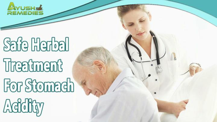 Safe herbal treatment for stomach acidity