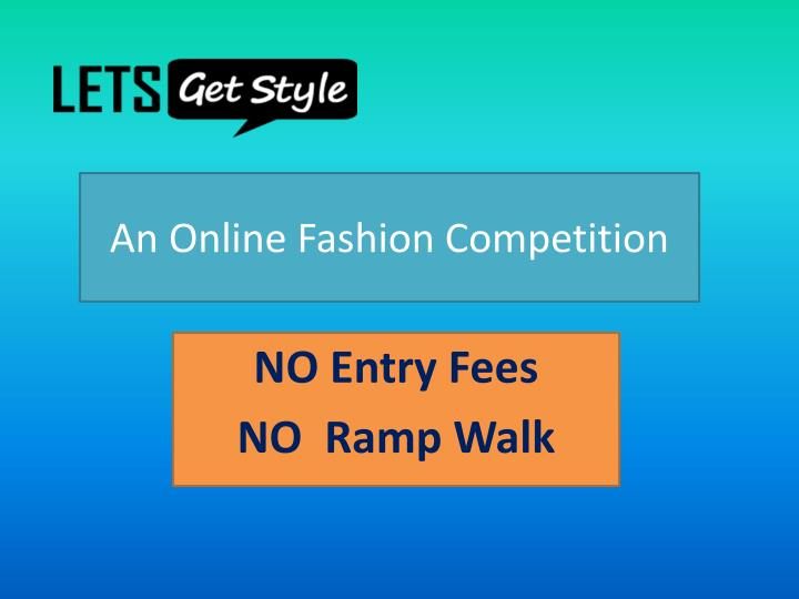 an online fashion competition n.