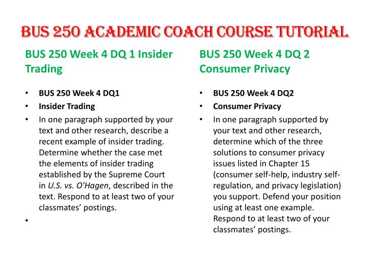 bus 250 week 3 dq 1 Bus 250 week 1 dq 2 business to purchase this tutorial visit following link: contact us at.