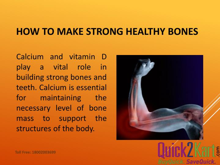 How to make strong healthy bones
