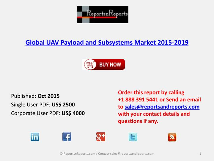 global uav payload and subsystems market 2015 2019 n.