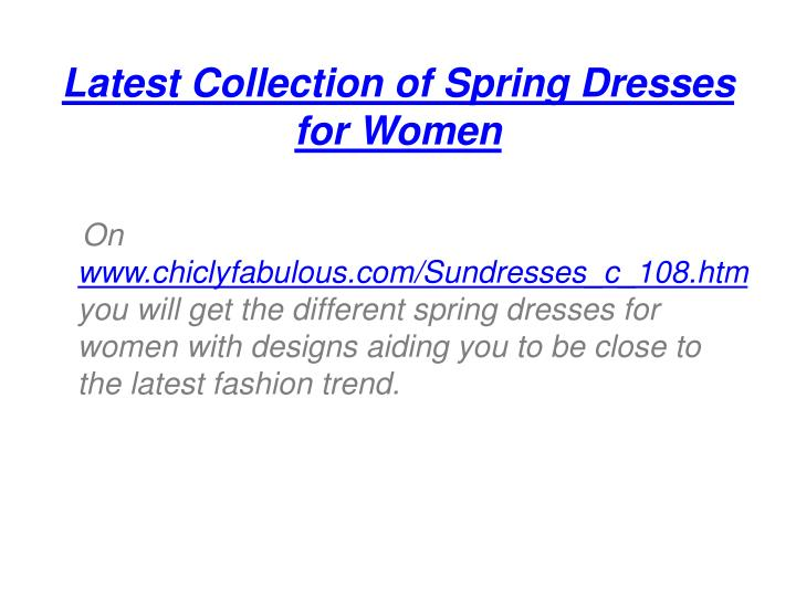 Latest Collection of Spring Dresses for Women