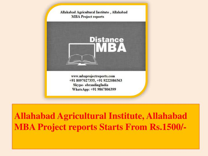 allahabad agricultural institute allahabad mba project reports starts from rs 1500 n.