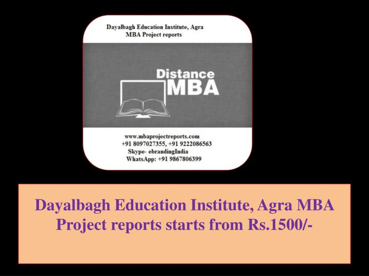 dayalbagh education institute agra mba project reports starts from rs 1500 n.