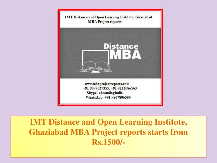 imt distance and open learning institute ghaziabad mba project reports starts from rs 1500 n.