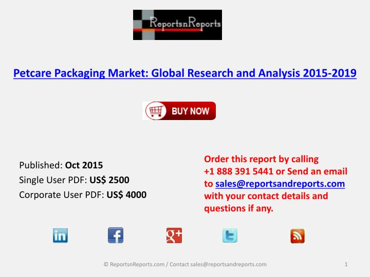 Petcare packaging market global research and analysis 2015 2019